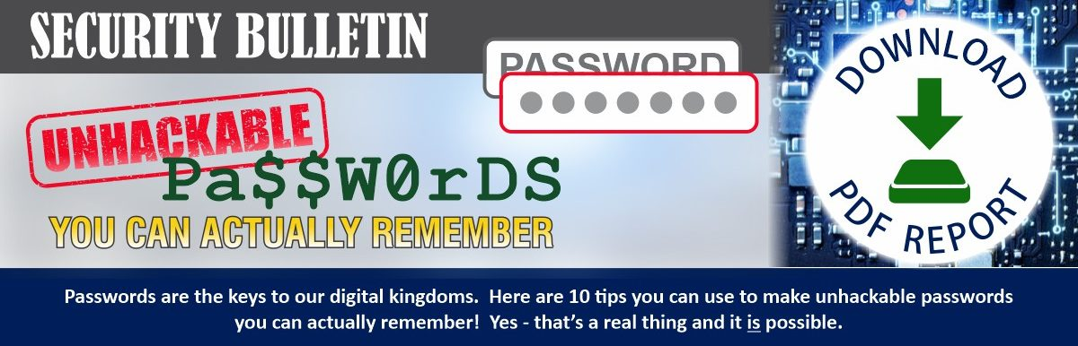 Passwords are the keys to our digital kingdoms. Here are 10 tips you can use to make unhackable passwords you can actually remember! Yes - that's a real thing and it is possible.